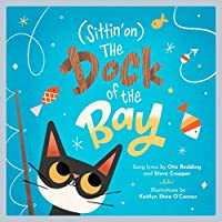 (Sittin' on) The Dock of the Bay: A Children's Picture Book (LyricPop)