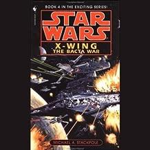 Star Wars: The X-Wing Series, Volume 4: The Bacta War