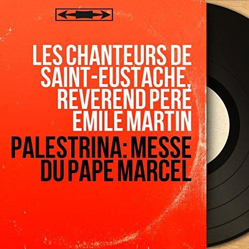 Palestrina: Messe du Pape Marcel (Mono Version)