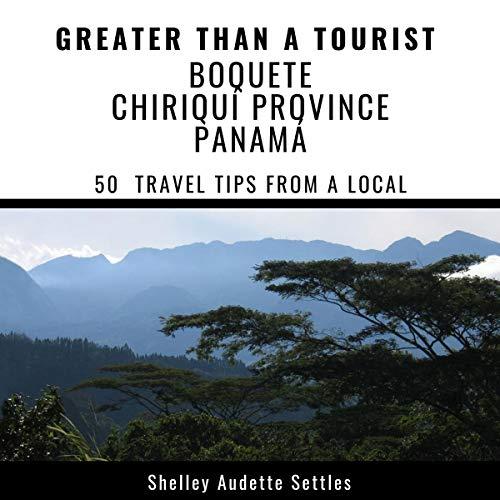 Greater Than a Tourist - Boquete Chiriquí Province, Panamá Titelbild