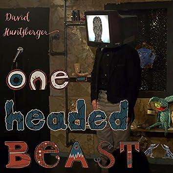 One-Headed Beast