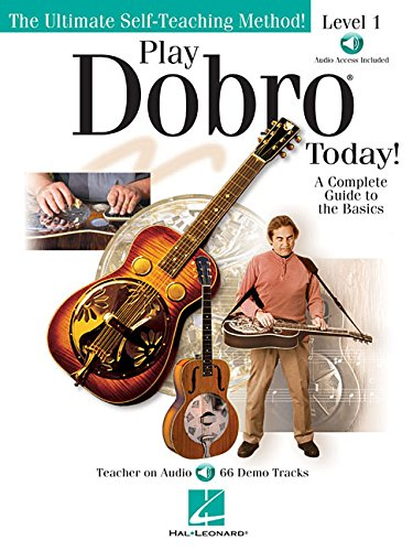 Play Dobro Today! (Book & Online Audio): Noten, Lehrmaterial, Download (Audio) für Gitarre: A Complete Guide to the Basics