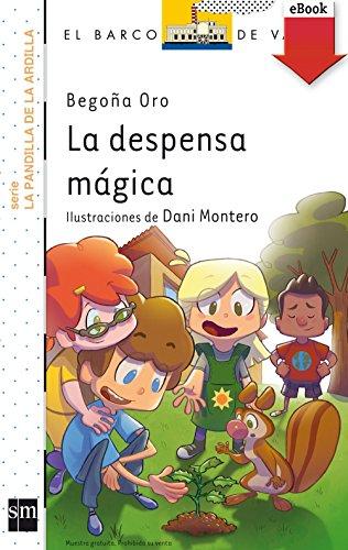 La despensa mágica (El Barco de Vapor Blanca) (Spanish Edition)