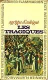Les Tragiques - ROBERT LAFFONT - 21/02/1992