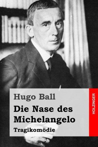 Die Nase des Michelangelo: Tragikomödie