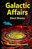 Galactic Affairs Short Stories