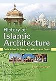 History of Islamic Architecture (English Edition)