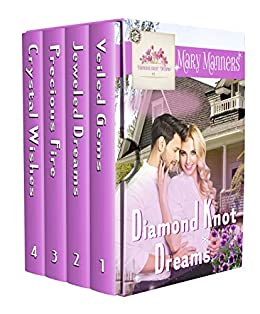 Diamond Knot Dreams: The Collection: Books 1-4 by [Mary Manners]