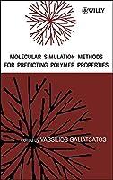 Molecular Simulation Methods for Predicting Polymer Properties