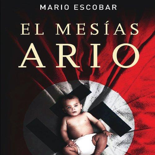 El Mesias Ario [The Aryan Messiah] audiobook cover art