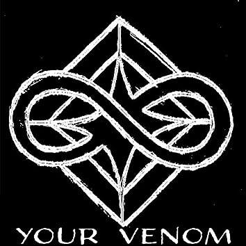 Your Venom