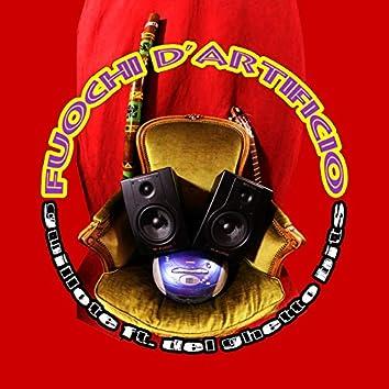 Fuochi D'Artificio (feat. Del Ghetto Bits)