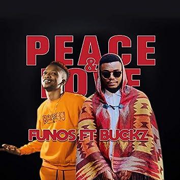 Peace & Love (feat. Buckz)