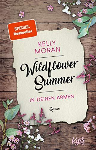 Wildflower Summer – In deinen Armen (Wildflower-Summer-Reihe 1)