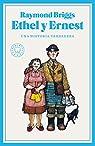 Ethel y Ernest: Una historia verdadera par Briggs