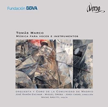 Tomás Marco: Música para voces e instrumentos