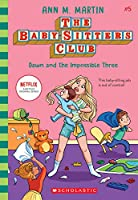 Dawn and the Impossible Three (The Baby-Sitters Club)