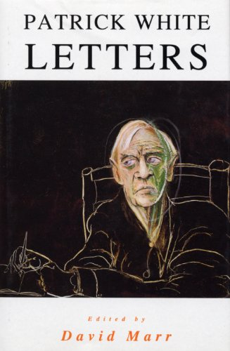 The Letters Of Patrick White (English Edition)