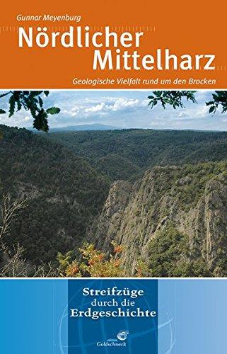 Nördlicher Mittelharz: Geologische Vielfalt rund um den Brocken
