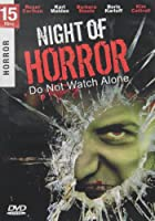 NIGHT OF HORROR-DO NOT WATCH ALONE