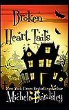 Broken Heart Tails: (A Short Story Collection) (Broken Heart Paranormal Romance Series)