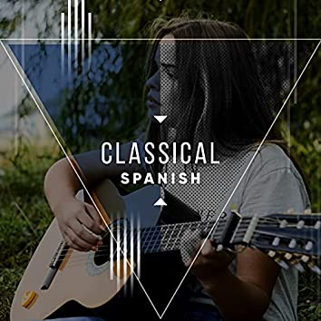 Classical Spanish Chillout Mix
