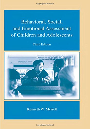 Behavioral, Social, and Emotional Assessment of Children...