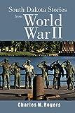 South Dakota Stories from World War II