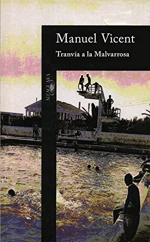 Tranvía a la Malvarrosa (Hispánica)