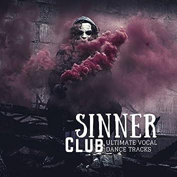 Sinner Club (Ultimate Vocal Dance Tracks)