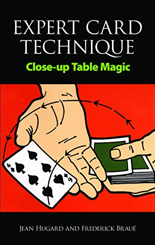 Expert Card Technique: Close-up Table Magic (Dover Magic Books) (English Edition)