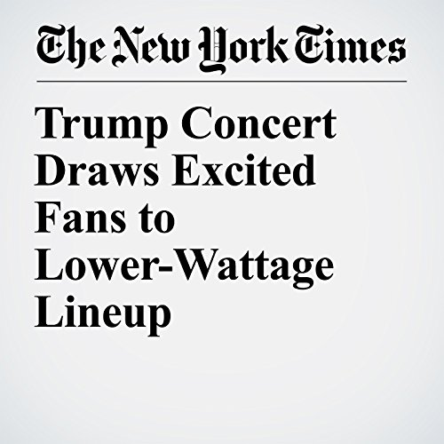 Trump Concert Draws Excited Fans to Lower-Wattage Lineup copertina