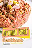 Ground Beef Cookbook: 40 Delicious Ground Beef Recipes (English Edition)