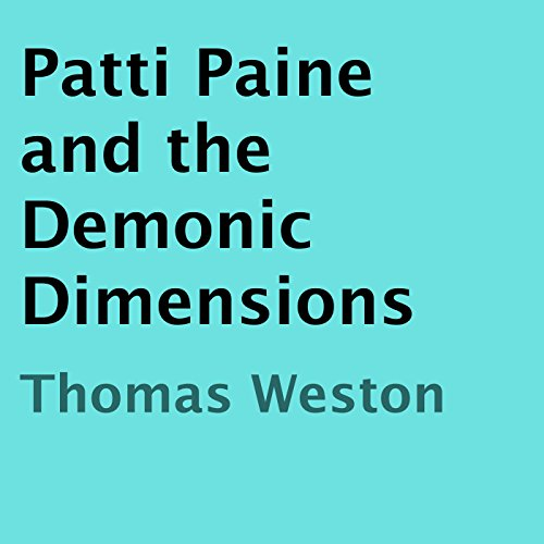 Patti Paine and the Demonic Dimensions audiobook cover art