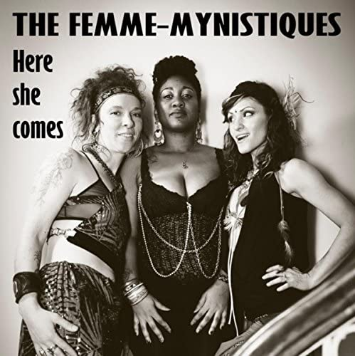The Femme-Mynistiques