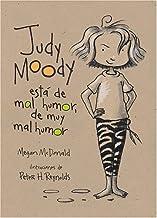 By Megan McDonald Judy Moody est? de mal humor, de muy mal humor (Judy Moody Was in a Mood. Not a Good Mood. A Bad Mo (1ST)