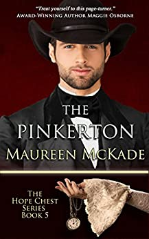 The Pinkerton: Hope Chest Time Travel Romance Series, Book 5 (Hope Chest Series) by [Maureen McKade]