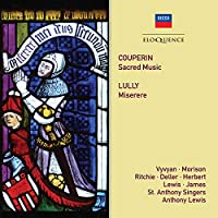 Couperin: Sacred Music / Lully: Miserere