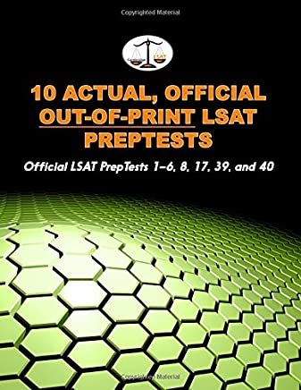 10 Actual, Official Out-Of-Print LSAT Preptests