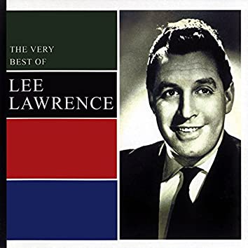 The Very Best Of Lee Lawrence