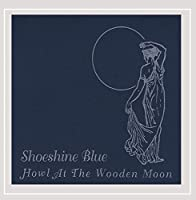Howl at the Wooden Moon