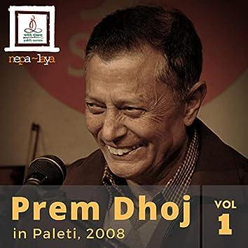 Prem Dhoj in Paleti (2008, Vol. 1)