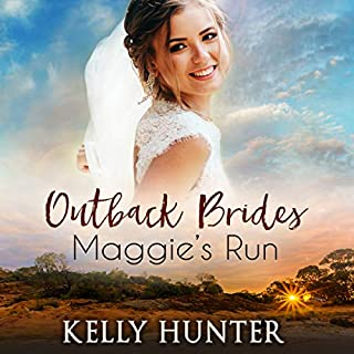 Maggie's Run     Outback Brides, Book 1              By:                                                                                                                                 Kelly Hunter                               Narrated by:                                                                                                                                 Amy Soakes                      Length: 4 hrs and 46 mins     7 ratings     Overall 4.3