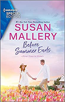 Before Summer Ends (Harlequin Special Edition) by [Susan Mallery]