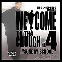 Vol. 4-Welcome 2 Tha Chuuch