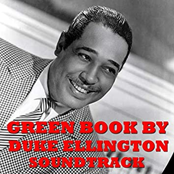 Green Book Soundtrack by Duke Ellington
