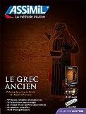 Le grec ancien. Con USB Flash Drive: Superpack avec 1 livre, 4 CD audio (Senza sforzo)