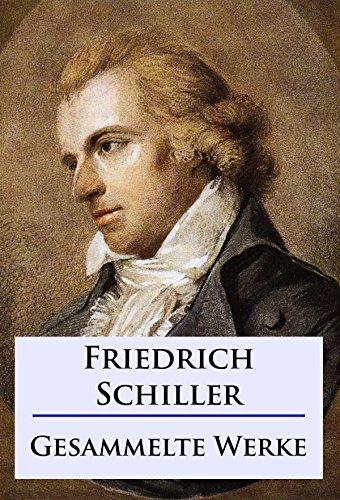 Friedrich Schiller Gesammelte Werke Von Friedrich Schiller Portofrei Bei Bucher De Bestellen