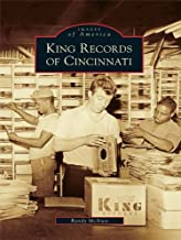 King Records of Cincinnati (Images of America)