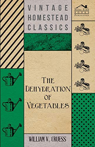 Best Review Of The Dehydration of Vegetables
